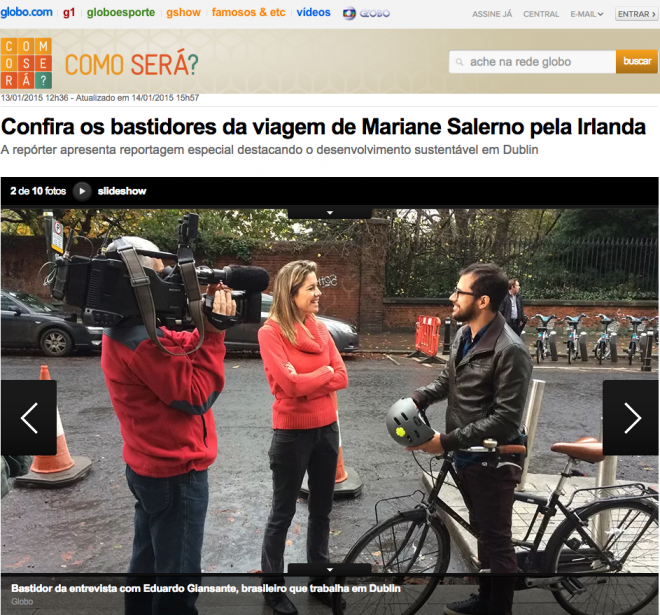 Edu Giansante, fundador do E-Dublin, em reportagem para Globo