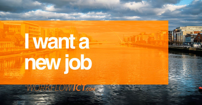 Em busca de um novo trabalho na Irlanda? Foto: WorkFlow ICT