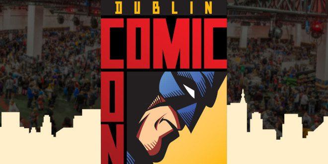 Dublin vai sediar mais uma edição da Comic Con. Foto: Dublin.ie