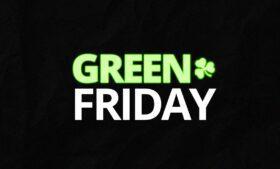 Green Friday: pacotes de desconto nos produtos E-Dublin – 26 e 27/11